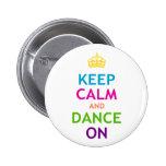 Keep Calm and Dance On Pin