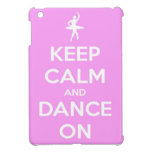 Keep Calm and Dance On Pink iPad Mini Case