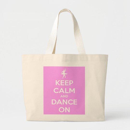 Keep Calm and Dance On Pink Jumbo Tote Bag