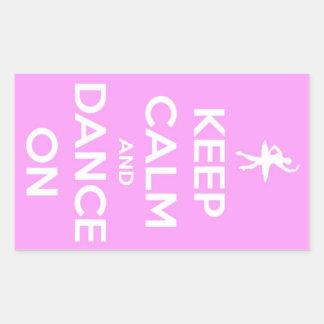 Keep Calm and Dance On Pink Sticker Rectangular Sticker