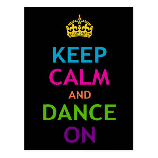 Keep Calm and Dance On Post Cards