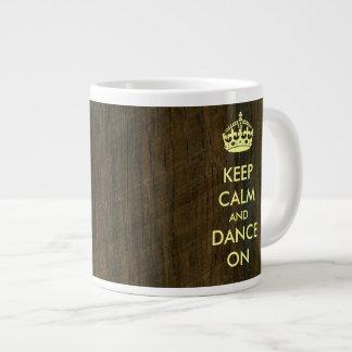 Keep Calm and Dance on Rosewood Palisander Giant Coffee Mug