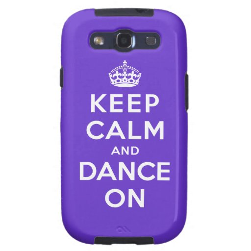 Keep Calm and Dance On Samsung Galaxy SIII Cases