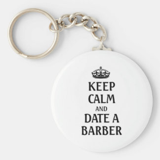 Keep calm and date a barber basic round button keychain
