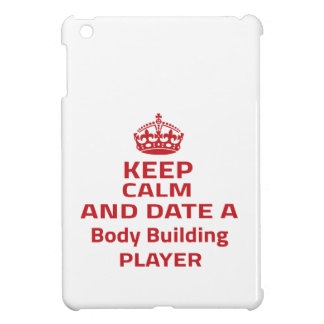 Keep calm and date a Body Building player iPad Mini Cover