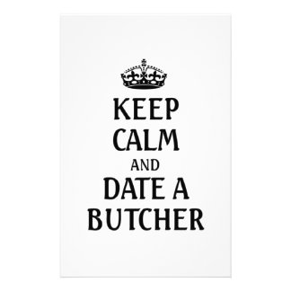 Keep calm and date a Butcher Stationery