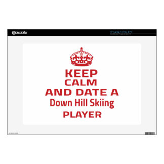 """Keep calm and date a Down Hill Skiing player Skins For 15"""" Laptops"""