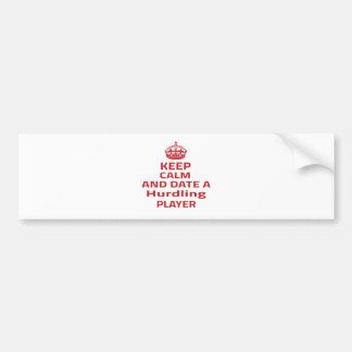Keep calm and date a Hurdling player Bumper Sticker