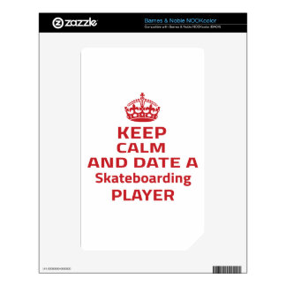Keep calm and date a Skateboarding player Decals For NOOK Color