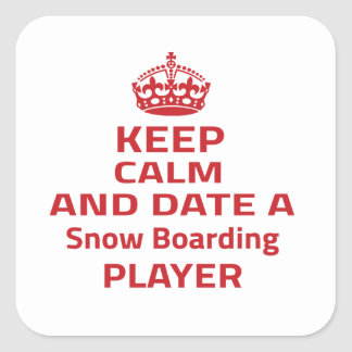 Keep calm and date a Snow Boarding player Sticker