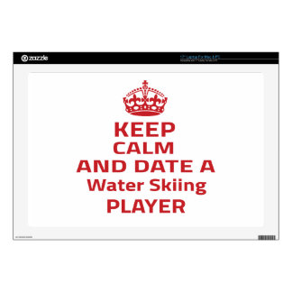 """Keep calm and date a Water Skiing player Skins For 17"""" Laptops"""