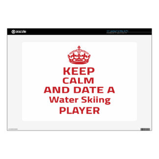 """Keep calm and date a Water Skiing player 15"""" Laptop Decal"""