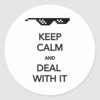 KEEP CALM and Deal with It Classic Round Sticker