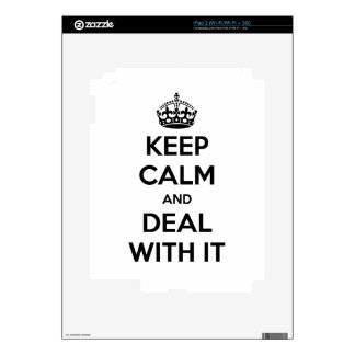 Keep Calm and Deal With It Decals For The iPad 2