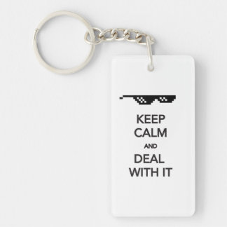 Keep Calm and Deal With It Keychain