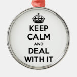 Keep Calm and Deal With It Christmas Tree Ornaments