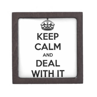 Keep Calm and Deal With It Premium Gift Box