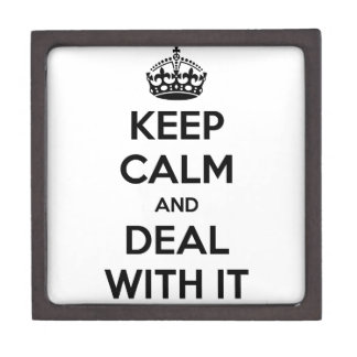 Keep Calm and Deal With It Premium Gift Boxes