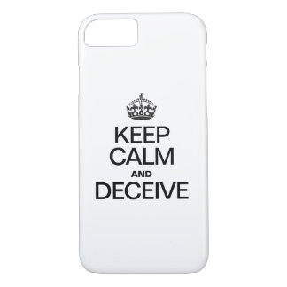 KEEP CALM AND DECEIVE iPhone 8/7 CASE