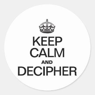 KEEP CALM AND DECIPHER ROUND STICKER