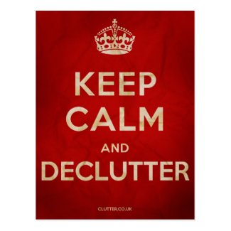 Keep Calm and Declutter postcard
