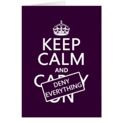 Greeting Card with Keep Calm and Deny Everything design