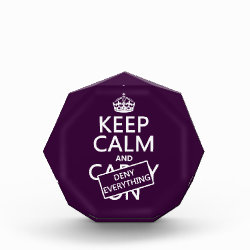 Small Acrylic Octagon Award with Keep Calm and Deny Everything design