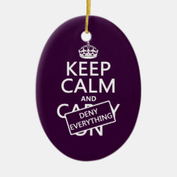 Oval Ornament with Keep Calm and Deny Everything design