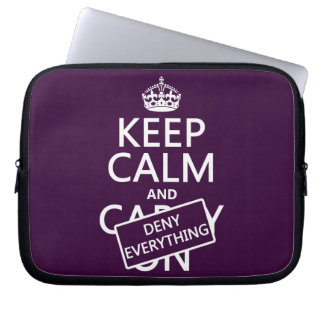 Keep Calm and Deny Everything - all colors Computer Sleeves