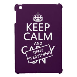 Case Savvy iPad Mini Glossy Finish Case with Keep Calm and Deny Everything design