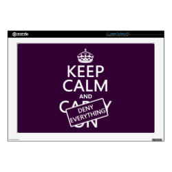 17' Laptop Skin for Mac & PC with Keep Calm and Deny Everything design