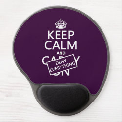 Gel Mousepad with Keep Calm and Deny Everything design