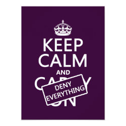 5.5' x 7.5' Invitation / Flat Card with Keep Calm and Deny Everything design