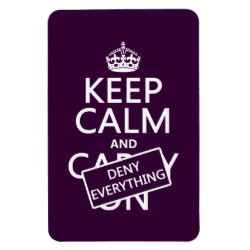 4'x6' Photo Magnet with Keep Calm and Deny Everything design