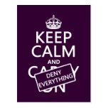 Keep Calm and Deny Everything - all colors Postcards