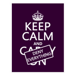 Postcard with Keep Calm and Deny Everything design