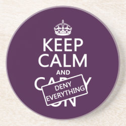 Sandstone Drink Coaster with Keep Calm and Deny Everything design