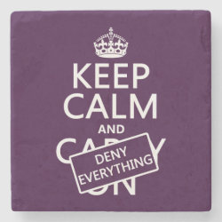 Marble Coaster with Keep Calm and Deny Everything design