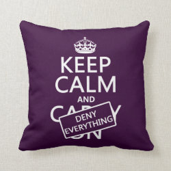 Cotton Throw Pillow with Keep Calm and Deny Everything design
