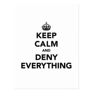 Keep Calm and Deny Everything Postcards