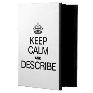 KEEP CALM AND DESCRIBE iPad AIR CASES
