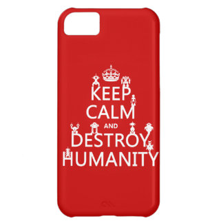 Keep Calm and Destroy Humanity (robots) iPhone 5C Case