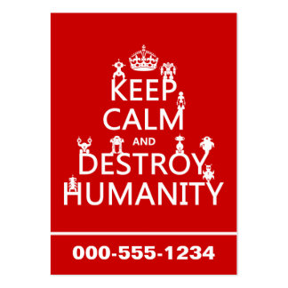 Keep Calm and Destroy Humanity (robots) Large Business Card
