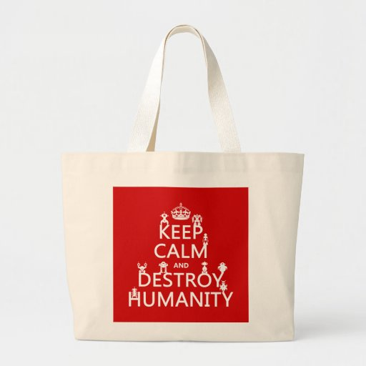 Keep Calm and Destroy Humanity (robots) Large Tote Bag