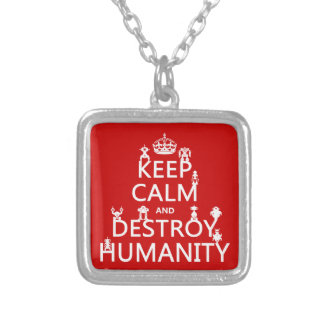 Keep Calm and Destroy Humanity (robots) Necklaces