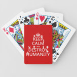 Keep Calm and Destroy Humanity (robots) Bicycle Card Deck