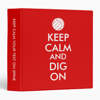 Keep Calm and Dig On Volleyball Sports Lovers 3 Ring Binder