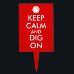 """Keep Calm and Dig On Volleyball Sports Lovers Cake Topper<br><div class=""""desc"""">This sports fan design has an image of a volleyball. It says Keep Calm and Dig On. You can change any of the words in the template to personalize the design. You can also change the font style or color if you want. This is perfect for volleyball players, members of...</div>"""