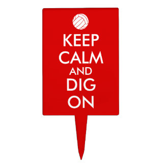 Keep Calm and Dig On Volleyball Sports Lovers Cake Topper