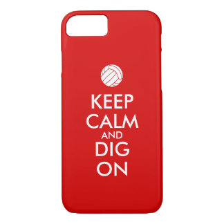 Keep Calm and Dig On Volleyball Sports Lovers iPhone 7 Case
